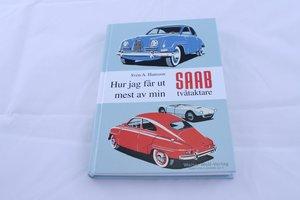 Hur jag får ut mest av min Saab tvåtaktare, svensk /tysk utgåva
